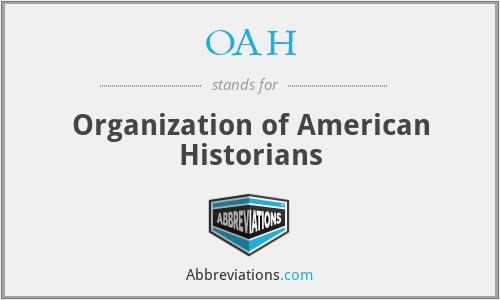 OAH - Organization of American Historians
