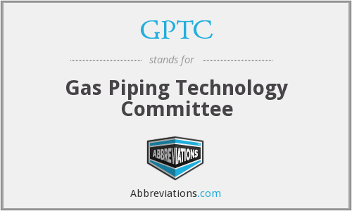 GPTC - Gas Piping Technology Committee