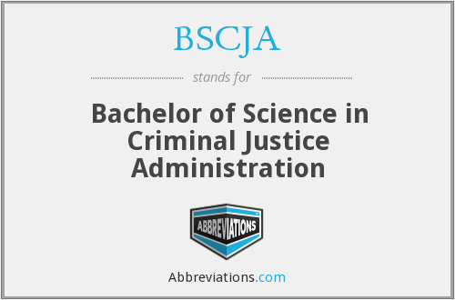 What does BSCJA stand for?