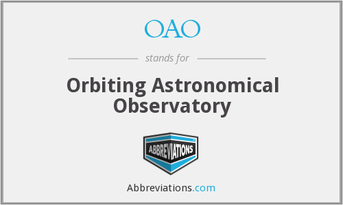 OAO - Orbiting Astronomical Observatory