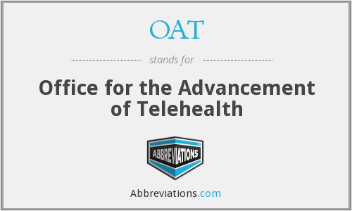 OAT - Office for the Advancement of Telehealth