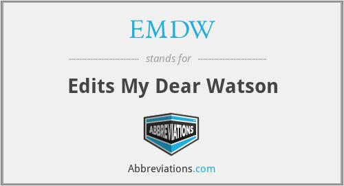 EMDW - Edits My Dear Watson