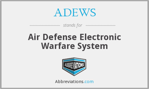 ADEWS - Air Defense Electronic Warfare System
