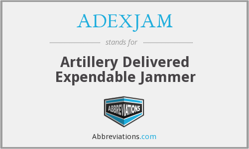 ADEXJAM - Artillery Delivered Expendable Jammer