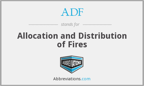 ADF - Allocation and Distribution of Fires