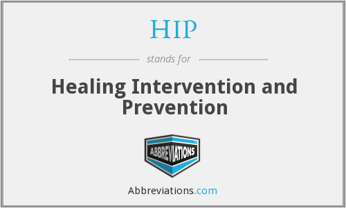 HIP - Healing Intervention and Prevention
