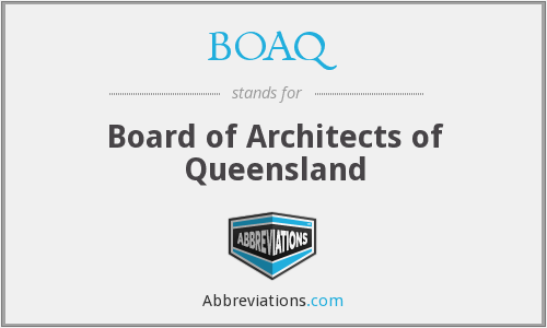 What does BOAQ stand for?