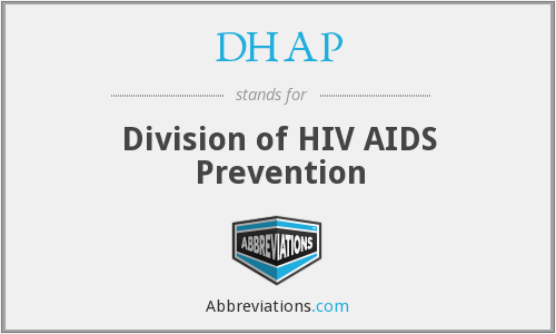 DHAP - Division of HIV AIDS Prevention