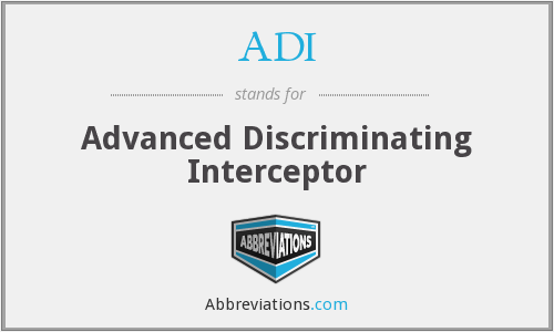 ADI - Advanced Discriminating Interceptor