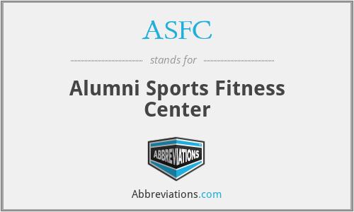 ASFC - Alumni Sports Fitness Center