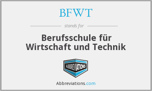 What does BFWT stand for?