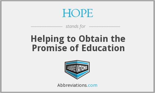 What is the abbreviation for helping to obtain the promise of education?