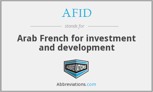AFID - Arab French for investment and development