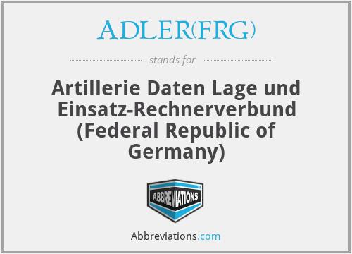 ADLER(FRG) - Artillerie Daten Lage und Einsatz-Rechnerverbund (German Field Artillery Control System)