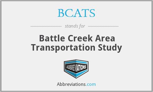 BCATS - Battle Creek Area Transportation Study