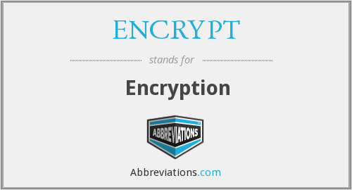 What does ENCRYPT stand for?