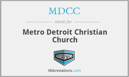 MDCC - Metro Detroit Christian Church