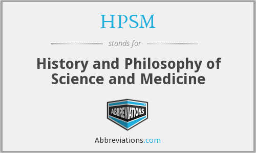 HPSM - History and Philosophy of Science and Medicine