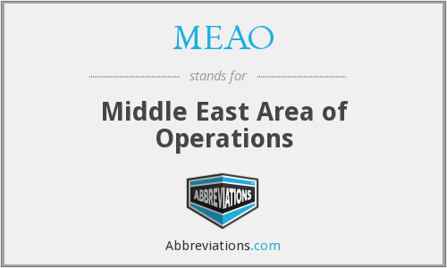 MEAO - Middle East Area of Operations
