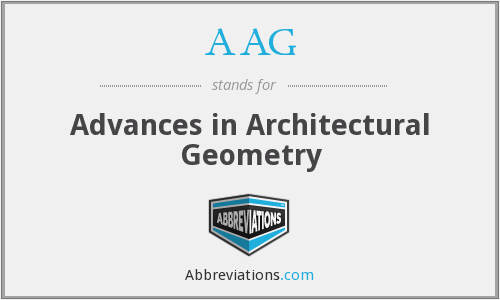 AAG - Advances in Architectural Geometry