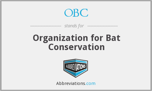 OBC - Organization for Bat Conservation