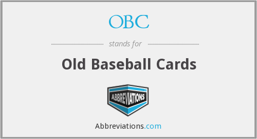 OBC - Old Baseball Cards