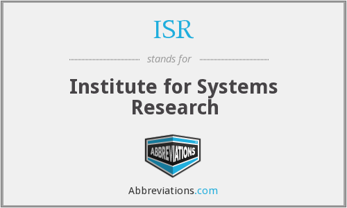 ISR - Institute for Systems Research