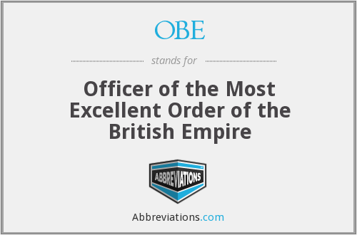 OBE - Officer of the Most Excellent Order of the British Empire