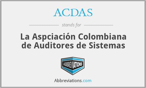 ACDAS - La Aspciación Colombiana de Auditores de Sistemas