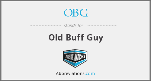 OBG - Old Buff Guy