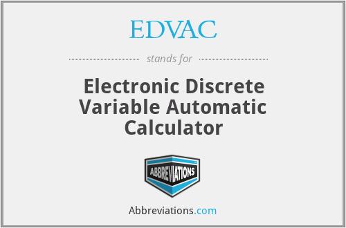 Edvac Electronic Discrete Variable Automatic Calculator
