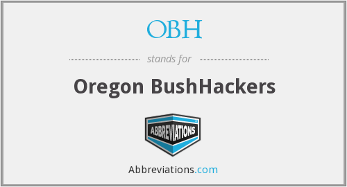 OBH - Oregon BushHackers
