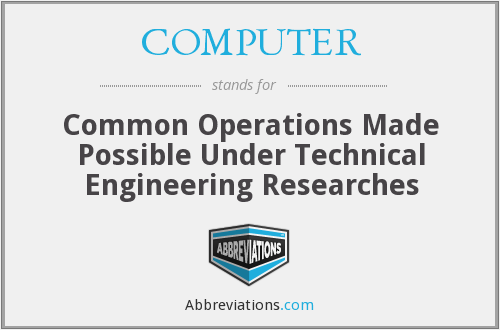 COMPUTER - Common Operations Made Possible Under Technical Engineering Researches