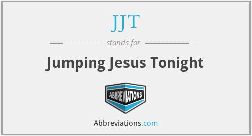 JJT - Jumping Jesus Tonight