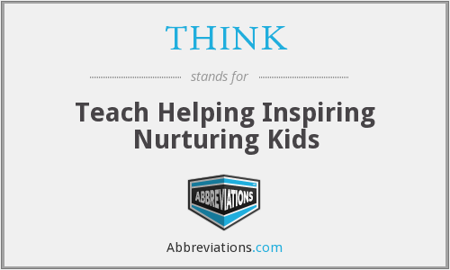 THINK - Teach Helping Inspiring Nurturing Kids