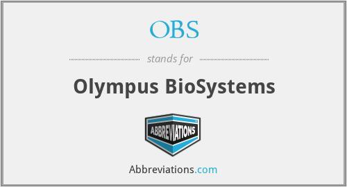 OBS - Olympus BioSystems