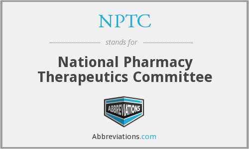 NPTC - National Pharmacy Therapeutics Committee