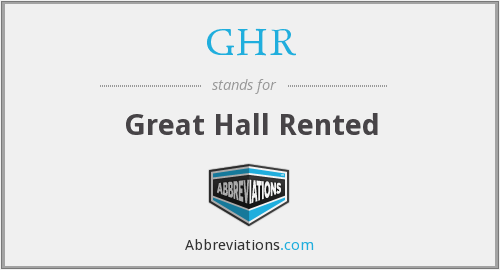 GHR - Great Hall Rented