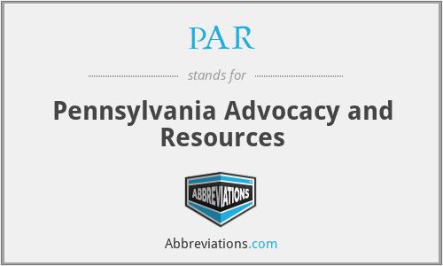 PAR - Pennsylvania Advocacy and Resources