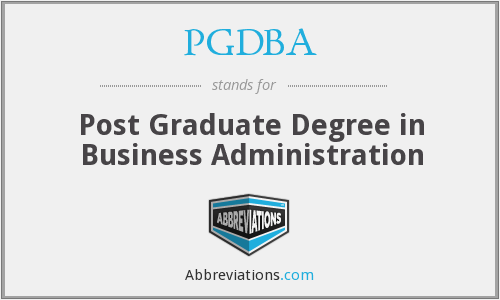 PGDBA - Post Graduate Degree in Business Administration