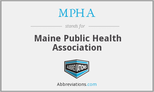 What does MPHA stand for?