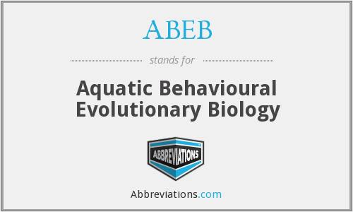 ABEB - Aquatic Behavioural Evolutionary Biology