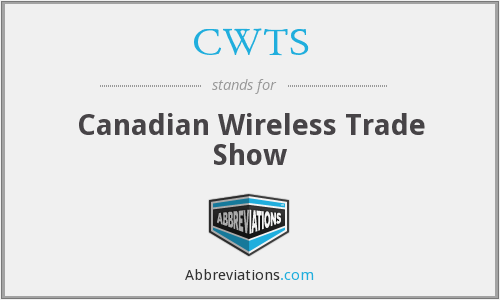 CWTS - Canadian Wireless Trade Show