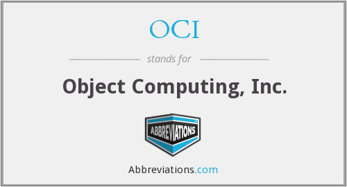 OCI - Object Computing, Inc.