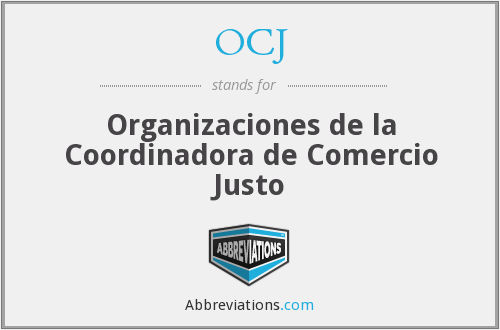 OCJ - Organizaciones de la Coordinadora de Comercio Justo