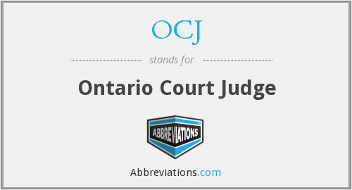 OCJ - Ontario Court Judge
