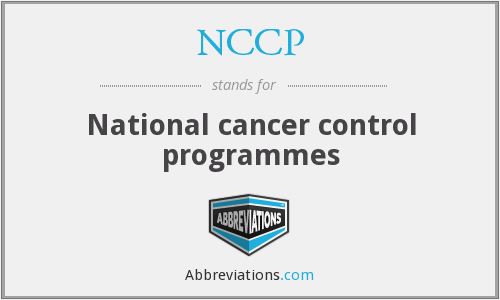 NCCP - National cancer control programmes