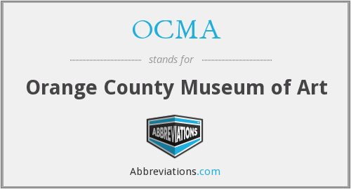 What does OCMA stand for?