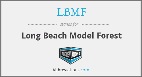 LBMF - Long Beach Model Forest
