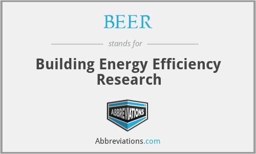 BEER - Building Energy Efficiency Research